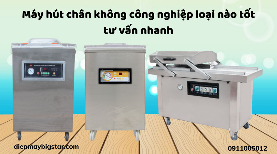 may-hut-chan-khong-cong-nghiep-loai-nao-tot-tu-van-nhanh